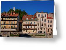 Apartments By The Ljubljanica River In Ljubljana Greeting Card