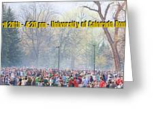 April 20th - University Of Colorado Boulder Greeting Card