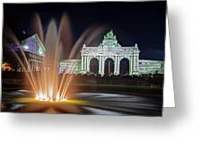 Arcade Du Cinquantenaire Fountain At Night - Brussels Greeting Card by Barry O Carroll