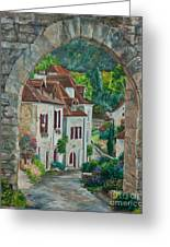 Arch Of Saint-cirq-lapopie Greeting Card