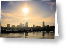 Arise Shine  Greeting Card