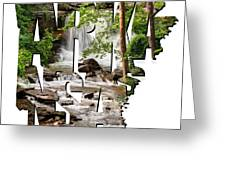Arkansas Typography - Lake Ann Waterfall - Bella Vista Arkansas Greeting Card