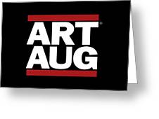 Art Aug Greeting Card