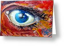 Art In The Eyes Greeting Card
