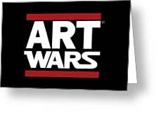 Art Wars Greeting Card