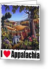 I Love Appalachia - Coon Gap Holler Country Farm Landscape 1 Greeting Card