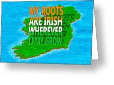 Irish Roots Typographical Art Greeting Card
