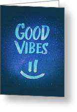 Good Vibes  Funny Smiley Statement Happy Face Blue Stars Edit Greeting Card