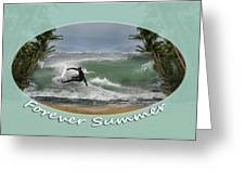 Forever Summer 2 Greeting Card