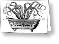 Tentacles In The Tub Greeting Card