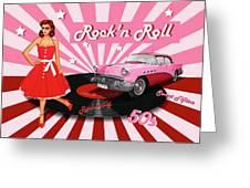 Rock'n Roll The Sweet Fifties Greeting Card