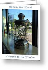 Image Included In Queen The Novel - Lantern In Window 19of74 Enhanced Poster Greeting Card