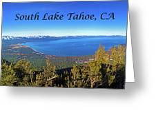 South Lake Tahoe, Ca And Nv Greeting Card