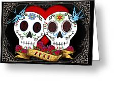 Love Skulls II Greeting Card
