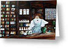 The Old Pharmacy ... Medicine In The Making Greeting Card