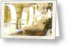 Austin Texas - Lady Bird Lake - Mid November Three - Greeting Card Greeting Card by Felipe Adan Lerma