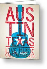 Austin Poster - Texas - Live Music Greeting Card