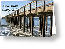 Avila Pier Avila Beach California Greeting Card