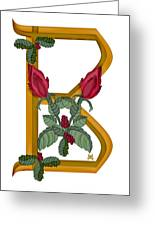 B Is For Beauty Greeting Card