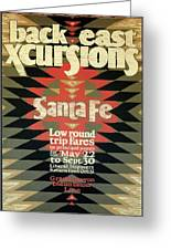 Back East Xcursions - Santa Fe, Mexico - Indian Detour - Retro Travel Poster - Vintage Poster Greeting Card