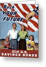 Back Your Future With Us Savings Bonds Greeting Card