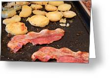 Bacon And Potatoes On A Griddle Greeting Card