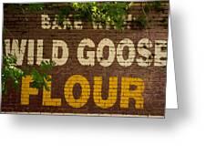 Bake With Wild Goose Flour Greeting Card