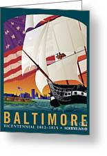 Baltimore - By The Dawns Early Light Greeting Card