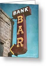 Bank Bar Greeting Card
