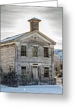 Bannack Schoolhouse And Masonic Temple Greeting Card