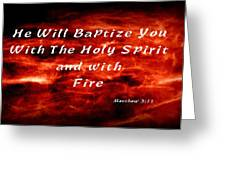 Baptized With Fire Greeting Card