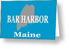 Bar Harbor Maine City And Town Pride  Greeting Card