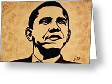 Barack Obama Original Coffee Painting Greeting Card