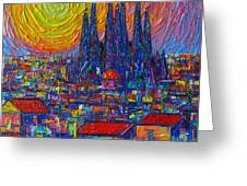 Barcelona Colorful Sunset Over Sagrada Familia Abstract City Knife Oil Painting Ana Maria Edulescu Greeting Card