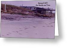 Barnacle Bill's Post Bertha And Fran Greeting Card