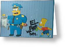 Bart Was Here Greeting Card