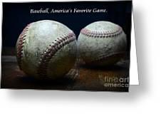 Baseball Americas Favorite Game Greeting Card