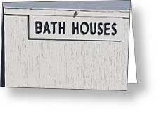 Bath House Greeting Card