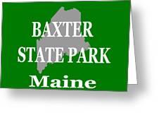 Baxter State Park Pride Greeting Card