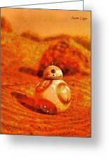 Bb-8 In The Desert - Da Greeting Card