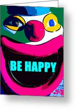 Be Happy Clown 2 Greeting Card