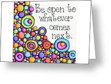 Be Open Greeting Card