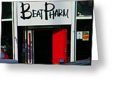 Beat Pharm Greeting Card