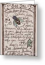 Bee You Greeting Card