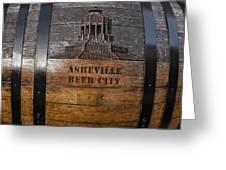 Beer Barrel City Greeting Card