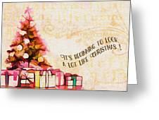 Beginning To Look Like Christmas Card 2017 Greeting Card