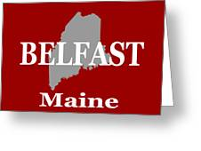 Belfast Maine State City And Town Pride  Greeting Card