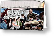 Belfast Mural - Headlines - Ireland Greeting Card