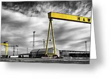 Belfast Shipyard 2 Greeting Card