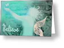 Believe In Fairies Greeting Card